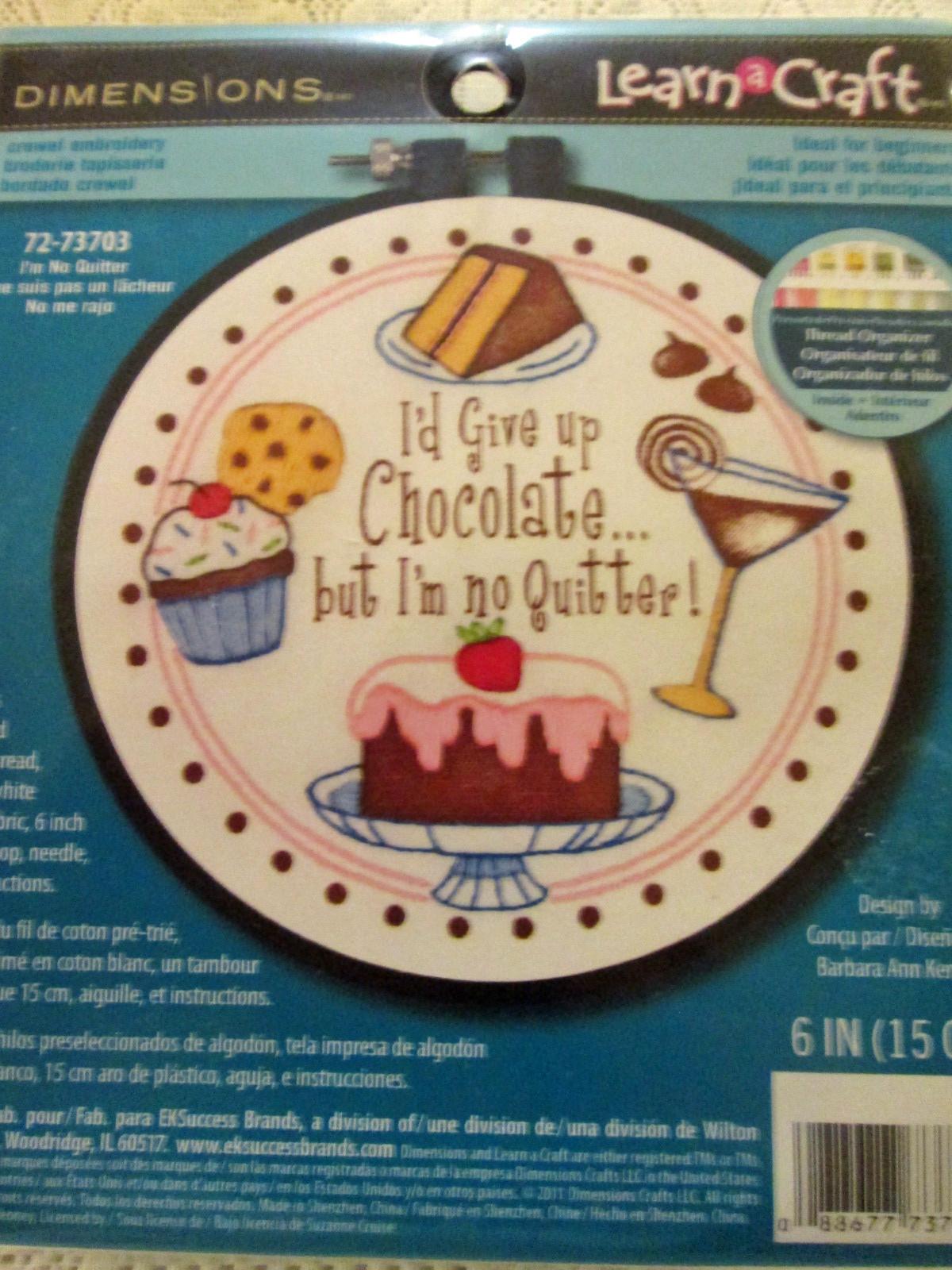 I'm No Quitter Chocolate Cross Stitch Kit
