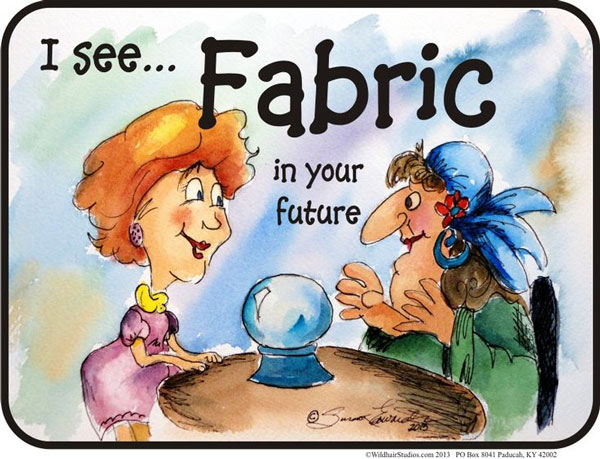 I See Fabric In Your Future